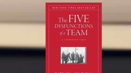 Business Reading: The 5 Dysfunctions of a Team