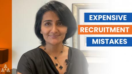 How To Avoid The Most Expensive Recruitment Mistakes