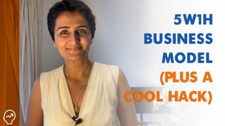 5W1H Business Model (Plus a Cool Hack!)