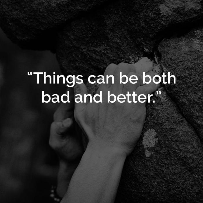 Bad and Better