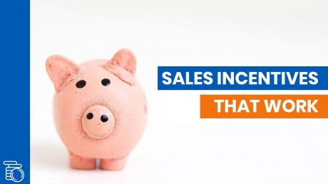 How to Structure Sales Incentives That Actually Work